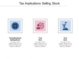 Tax Implications Selling Stock Ppt Powerpoint Presentation Gallery Show Cpb