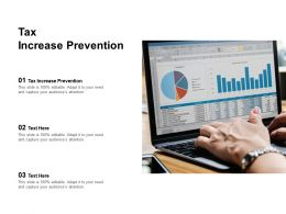 Tax Increase Prevention Ppt Powerpoint Presentation Slides Templates Cpb