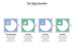Tax Opportunities Ppt Powerpoint Presentation Infographics Grid Cpb