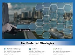 Tax Preferred Strategies Ppt Powerpoint Presentation Styles Clipart Images Cpb