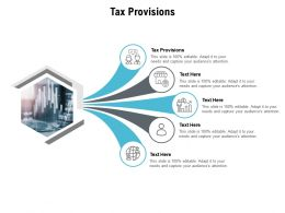Tax Provisions Ppt Powerpoint Presentation Summary Visual Aids Cpb