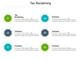 Tax Reclaiming Ppt Powerpoint Presentation Portfolio Graphics Download Cpb