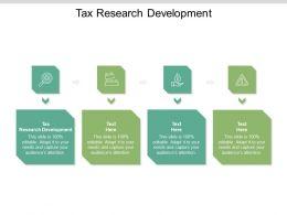 Tax Research Development Ppt Powerpoint Presentation Pictures Portfolio Cpb