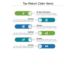 Tax Return Claim Items Ppt Powerpoint Presentation Summary Format Cpb