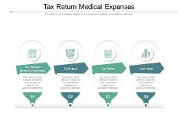 Tax Return Medical Expenses Ppt Powerpoint Presentation Ideas Portrait Cpb