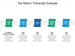 Tax Return Transcript Example Ppt Powerpoint Presentation Slides Infographic Template Cpb