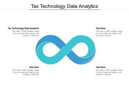 Tax Technology Data Analytics Ppt Powerpoint Presentation Model Deck Cpb