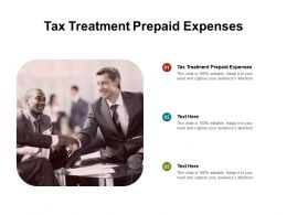 Tax Treatment Prepaid Expenses Ppt Powerpoint Presentation Summary Layout Cpb
