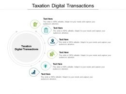 Taxation Digital Transactions Ppt Powerpoint Presentation Styles Infographics Cpb