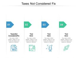 Taxes Not Considered Fix Ppt Powerpoint Presentation Styles Examples Cpb