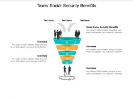 Taxes Social Security Benefits Ppt Powerpoint Presentation Inspiration Show Cpb