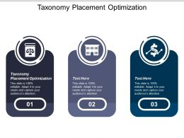 Taxonomy Placement Optimization Ppt Powerpoint Presentation Infographics Designs Download Cpb