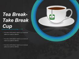 Tea Break Take Break Cup