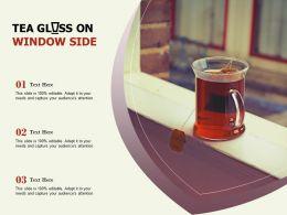 Tea Glass On Window Side