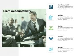 Team Accountability Ppt Powerpoint Presentation Gallery Designs Download Cpb