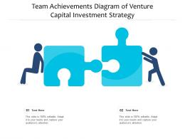 Team Achievements Diagram Of Venture Capital Investment Strategy Infographic Template