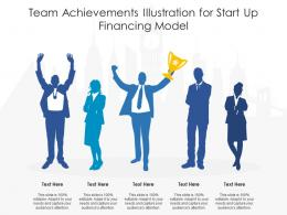 Team Achievements Illustration For Start Up Financing Model Infographic Template