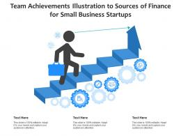 Team Achievements Illustration To Sources Of Finance For Small Business Startups Infographic Template