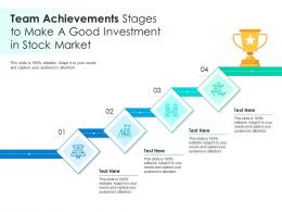 Team Achievements Stages To Make A Good Investment In Stock Market Infographic Template