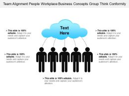 Team Alignment People Workplace Business Concepts Group Think Conformity