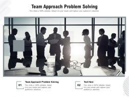 Team Approach Problem Solving Ppt Powerpoint Inspiration Sample Cpb