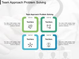 Team Approach Problem Solving Ppt Powerpoint Presentation Pictures Cpb