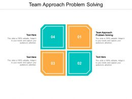 Team Approach Problem Solving Ppt Powerpoint Presentation Summary Rules Cpb