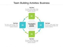 Team Building Activities Business Ppt Powerpoint Presentation Slides Graphic Tips Cpb