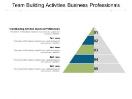 Team Building Activities Business Professionals Ppt Powerpoint Presentation Infographics Cpb