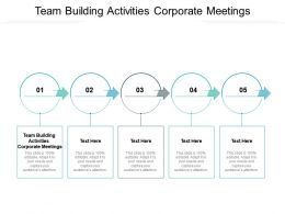 Team Building Activities Corporate Meetings Ppt Powerpoint Presentation Icon Introduction Cpb