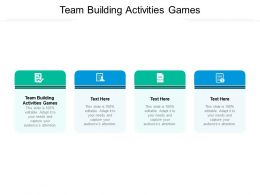 Team Building Activities Games Ppt Powerpoint Presentation Model Introduction Cpb