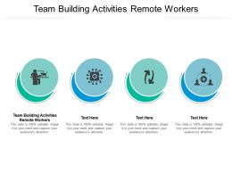 Team Building Activities Remote Workers Ppt Powerpoint Presentation File Outfit Cpb
