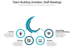 Team Building Activities Staff Meetings Ppt Powerpoint Presentation Show Mockup Cpb