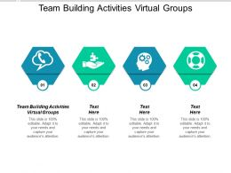 Team Building Activities Virtual Groups Ppt Powerpoint Presentation Pictures Files Cpb