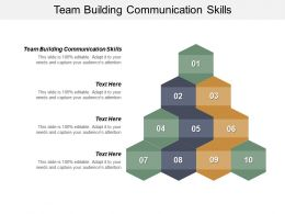 Team Building Communication Skills Ppt Powerpoint Presentation Infographic Template Clipart Images Cpb