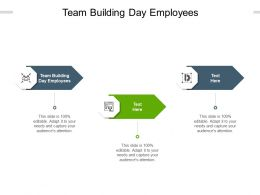 Team Building Day Employees Ppt Powerpoint Presentation Show Portrait Cpb