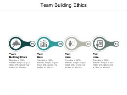 Team Building Ethics Ppt Powerpoint Presentation Portfolio File Formats Cpb