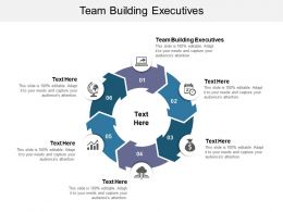 Team Building Executives Ppt Powerpoint Presentation Layouts Design Ideas Cpb