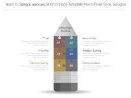 Team Building Exercises At Workplace Template Powerpoint Slide Designs