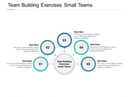 Team Building Exercises Small Teams Ppt Powerpoint Presentation Slides Cpb