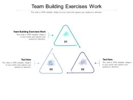 Team Building Exercises Work Ppt Powerpoint Presentation Gallery Icon Cpb