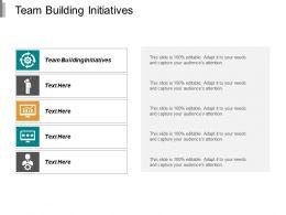 Team Building Initiatives Ppt Powerpoint Presentation Portfolio Images Cpb