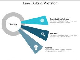 Team Building Motivation Ppt Powerpoint Presentation Ideas Gallery Cpb
