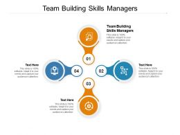 Team Building Skills Managers Ppt Powerpoint Presentation Show Example File Cpb