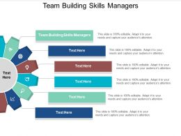 Team Building Skills Managers Ppt Powerpoint Presentation Visual Aids Deck Cpb