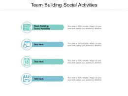 Team Building Social Activities Ppt Powerpoint Presentation Infographic Template Microsoft Cpb