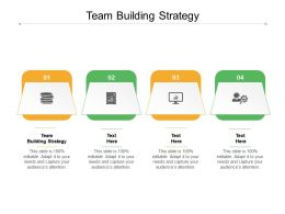 Team Building Strategy Ppt Powerpoint Presentation Icon Maker Cpb