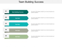Team Building Success Ppt Powerpoint Presentation Infographic Template Graphics Template Cpb