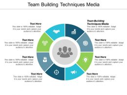 Team Building Techniques Media Ppt Powerpoint Presentation Ideas Icon Cpb
