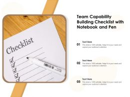 Team Capability Building Checklist With Notebook And Pen